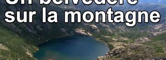 Vidéo ► DRDA : Un belvédère sur la montagne