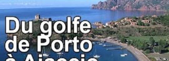 Vidéo ► DRDA : Du golfe de Porto à Ajaccio